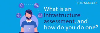 What is an IT Infrastructure Assessment, and how do you do one? - Featured Image