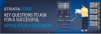 Key Questions to Ask for a Successful Application Assessment - Featured Image