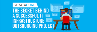 The Secret behind a Successful IT Infrastructure Outsourcing Project - Featured Image