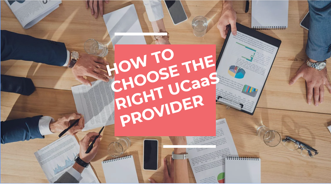 how to choose the right ucaas provider
